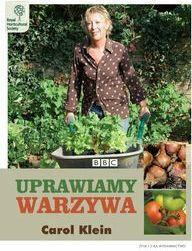 Carol Kline Uprawiamy warzywa