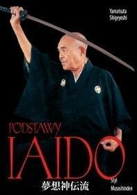 Podstawy iaido. Styl Musoshinden