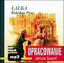 Andrzej I. Kordela (oprac.) Lalka. Bolesław Prus. Opracowanie książki + CD MP3