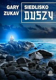 Zukav Gary Siedlisko duszy + kod na książkę za 1 gr