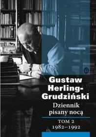 Gustaw Herling-Grudziński Dziennik pisany nocą tom 2: 1982-1992