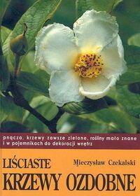 Czekalski Mieczysław Liściaste krzewy ozdobne 2