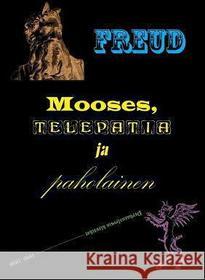 Sigmund Freud Markus Lang Mooses, Telepatia Ja Paholainen