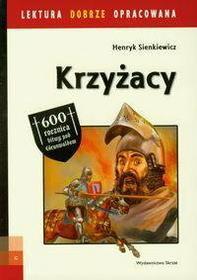 Henryk Sienkiewicz Krzyżacy. Lektura z opracowaniem