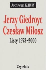 Jerzy Giedroyc, Czesław MIłosz Jerzy Giedroyc, Czesław Miłosz. Listy 1964-1972. Tom 3