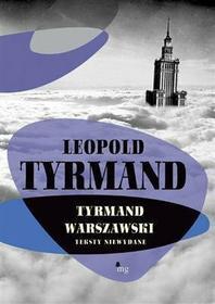 Leopold Tyrmand Tyrmand warszawski