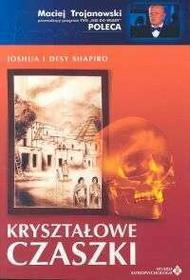 Shapiro Joshua, Shapiro Desy Kryształowe czaszki