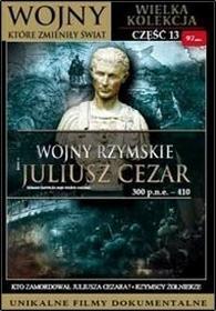 Wojny, które zmieniły świat: Wojny, rzymskie i Juliusz Cezar (DVD)