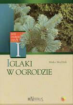 Mirko Mojzisek  Iglaki w ogrodzie