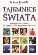 Tadeusz Oszubski Tajemnice świata