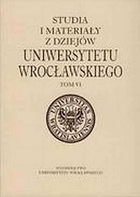Teresa Suleja Studia i materiały z dziejów Uniwersytetu Wrocławskiego. Tom 7