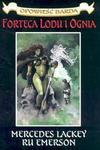 Forteca lodu i ognia Opowieść Barda II