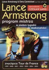 Armstrong Lance, Carmichael Chris Lance Armstrong. Program mistrza. W siedem tygodni do doskonałości