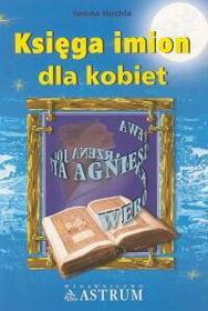 Huchla Iwona Księga imion dla kobiet