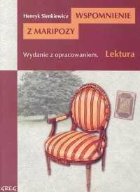 Henryk Sienkiewicz Wspomnienie z Maripozy. Wydanie z opracowaniem