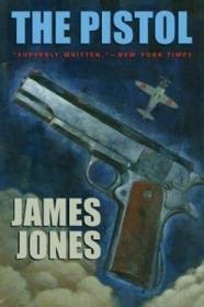 James Jones The Pistol