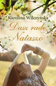 Karolina Wilczyńska Dasz radę, Nataszo
