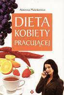 Malinkiewicz Antonina Dieta kobiety pracującej
