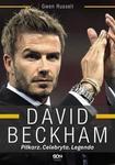 David Beckham. Piłkarz Celebryta Legenda