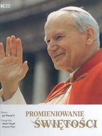 Jan Paweł II, Adam Bujak, Arturo Mari Promieniowanie świętości (wersja niemiecka)