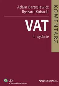 Bartosiewicz Adam, Kubacki Ryszard VAT Komentarz