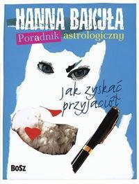 Bakuła Hanna Poradnik astrologiczny
