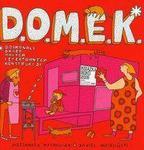 ALEKSANDRA MACHOWIAK, DANIEL MIZIELIŃSKI D.O.M.E.K. WYD.2011
