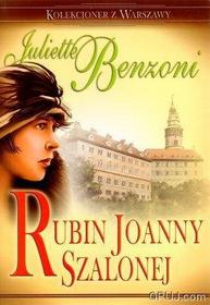 Juliette Benzoni Rubin Joanny Szalonej