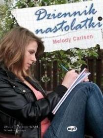 Melody Carlson Dziennik nastolatki MP3 WAM