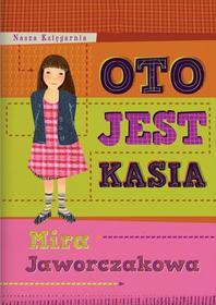 Mira Jaworczakowa Oto jest Kasia