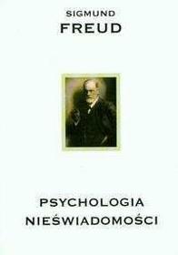 Freud Sigmund Psychologia nieświadomości