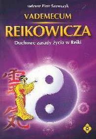 Szewczyk Tadeusz Piotr Vademecum reikowicza