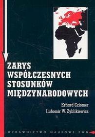 Cziomer Erhard, Zyblikiewicz Lubomir W. Zarys współczesnych stosunków międzynarodowych