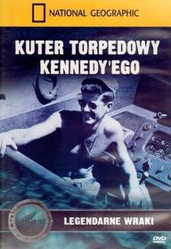 Kuter torpedowy Kennedy`ego. Legendarne wraki