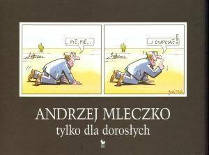 Mleczko Andrzej Tylko dla dorosłych