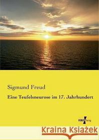 Sigmund Freud Eine Teufelsneurose Im 17. Jahrhundert