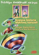 Banscherus Jurgen Szalona historia błękitnej karuzeli