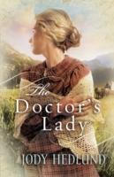 Jody Hedlund EBOOK Doctor's Lady, The