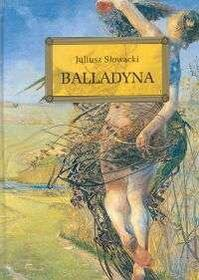 Słowacki Juliusz Balladyna
