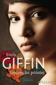 Emily Giffin Siedem lat później