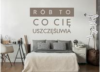 Naklej-to.pl Rób to co Cię uszczęśliwia naklejka na ścianę