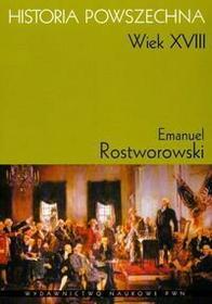 Rostworowski Emanuel Historia powszechna wiek XVIII