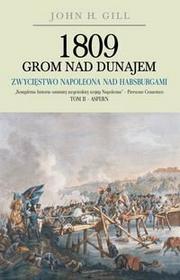 John H. Gill 1809 Grom nad Dunajem + kod na książkę za 1 gr