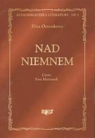 Orzeszkowa Eliza Nad Niemnem CD