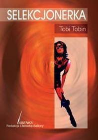 Tobin Tobi SELEKCJONERKA
