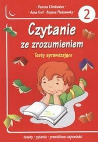Danuta Klimkiewicz, Anna Król, Bożena Płaszewska Czytanie ze zrozumieniem. Testy sprawdzające. Część 2