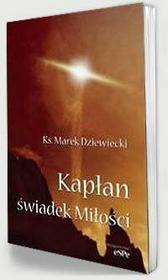 Ks. Marek Dziewiecki Kapłan świadek Miłości