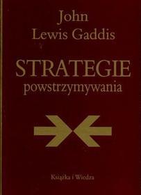 John Lewis Gaddis Strategie powstrzymywania