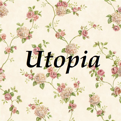 Utopia, czyli mój własny świat.