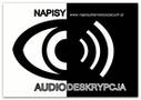 Napisy-Audiodeskrypcja. Napisy dla niesłyszących
